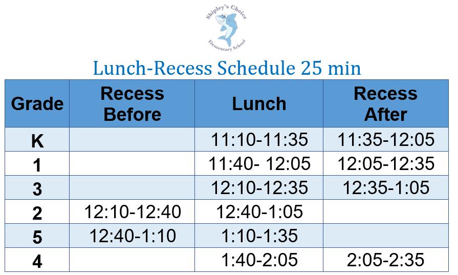 lunch recess schedule
